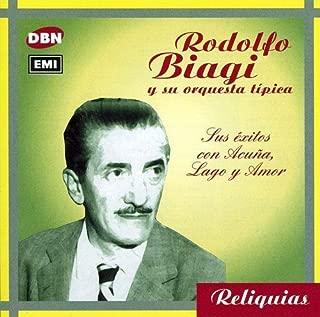 Sus Exitos Con Acu???a, Lago Y Amor by Rodolfo Biagi (2000-10-30)