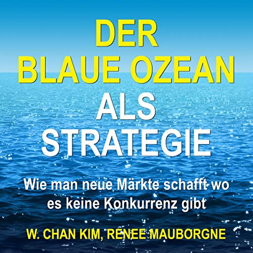 Der Blaue Ozean als Strategie  By  cover art
