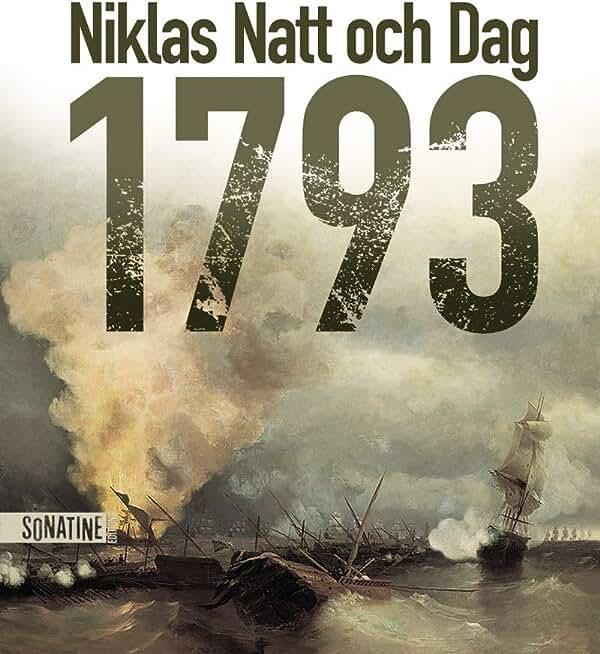 1793 de NATT OCH DAG, Niklas