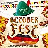 Octoberfest 2019 - German Oktoberfest Hits 2019 After Wiesn Beerfest Schlager [Explicit] (Bavarian...