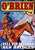 O'Brien 9: Hell for Leather (An O'Brien Western)