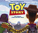 Dans les coulisses de Toy Story, les Secrets d'une trilogie culte (Toy Story - Tout l'art)