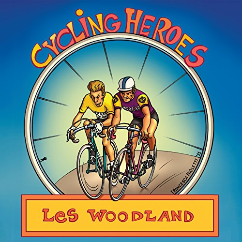 Cycling Heroes audiobook cover art