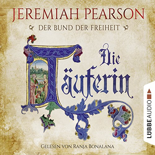 Die Täuferin audiobook cover art