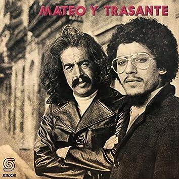 Mateo y Trasante