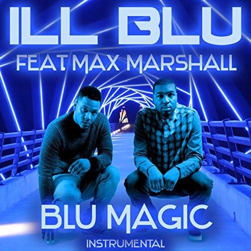 Ill Blu feat. Max Marshall