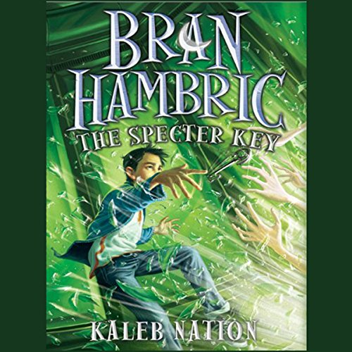 Bran Hambric: The Specter Key audiobook cover art