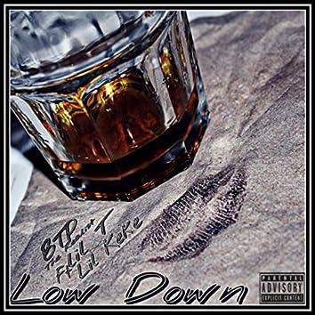Low Down (feat. Lil T & Lil Keke)