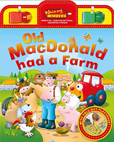 Old MacDonald Had a Farm: With fold-out play track (1) (Whizzy Winders)
