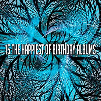 15 The Happiest of Birthday Albums