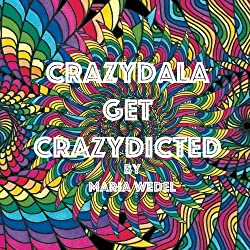 CrazyDala 2 Get Crazydicted Adult Mandala Coloring Book Volume