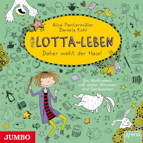 Mein Lotta-Leben: Daher weht der Hase Titelbild