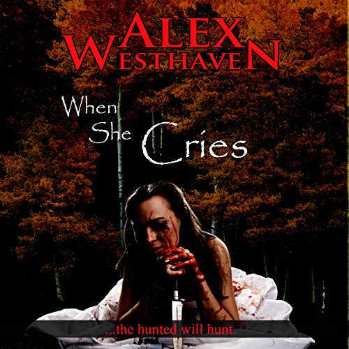 When She Cries                   De :                                                                                                                                 Alex Westhaven                               Lu par :                                                                                                                                 Kevin Clay                      Durée : 4 h et 10 min     Pas de notations     Global 0,0