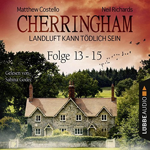 Cherringham - Landluft kann tödlich sein: Sammelband 5 ( Cherringham 13-15) audiobook cover art