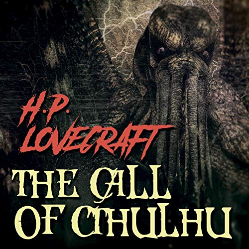 The Call of Cthulhu Audiobook By H.P. Lovecraft cover art