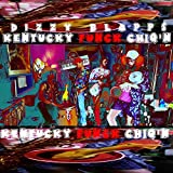 Kentucky Funck Chiq'n [Explicit]