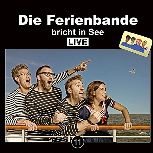 Die Ferienbande bricht in See (Die Ferienbande 11) audiobook cover art