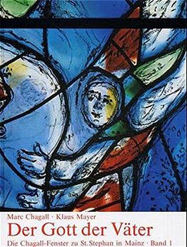Die Chagall- Fenster zu Sankt Stephan in Mainz, 4 Bde.