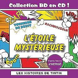 Les Histoires de Tintin : L'Etoile mystérieuse (Collection BD en CD)