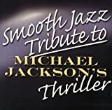 Smooth Jazz Tribute To Michael Jackson's...