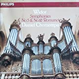 Widor: Symphonies 5 & 10 'Romane'