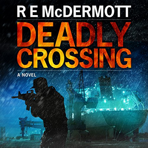 Couverture de Deadly Crossing: A Tom Dugan Novel