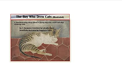 The Boy Who Drew Cats (Illustrated)