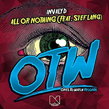 All Or Nothing (feat. Stef Lang)