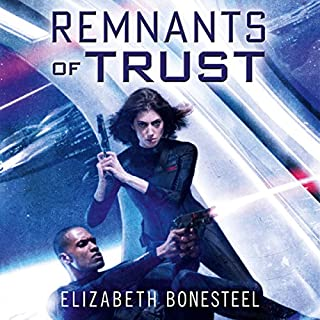Remnants of Trust     A Central Corps Novel, Book 2              Written by:                                                                                                                                 Elizabeth Bonesteel                               Narrated by:                                                                                                                                 Katharine Mangold                      Length: 14 hrs and 11 mins     Not rated yet     Overall 0.0