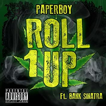 Roll One up (feat. Bank Sinatra)