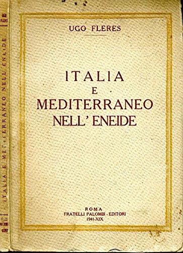 Italia E Mediterraneo Nell'Eneide.