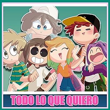 Todo Lo Que Quiero (feat. Itsfandubtime, TitoVash & DannCat)