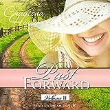 Past Forward, Volume 2 - Chautona Havig