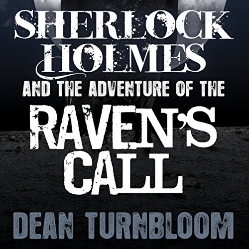 Sherlock Holmes and the Adventure of the Raven's Call audiobook cover art