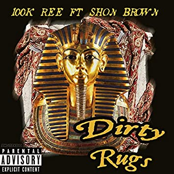 Dirty Rugs (feat. Shon Brown)