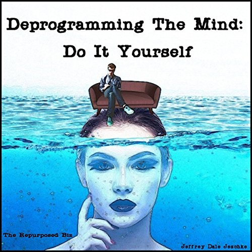 Deprogramming the Mind audiobook cover art