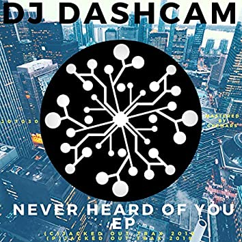 Never Heard of You EP