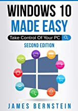 Windows 10 Made Easy: Take Control of Your PC (Computers Made Easy)