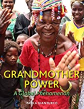 Grandmother Power: A Global Phenomenon