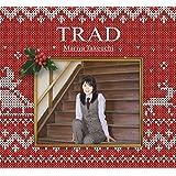 TRAD(初回限定盤)<クリスマス・パッケージ>