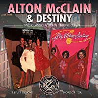 It Must Be Love / More of You by ALTON & DESTINY MCCLAIN