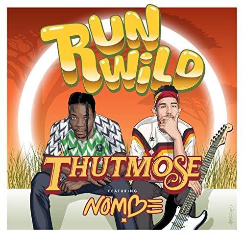 Thutmose & NoMBe