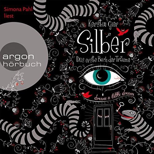 Silber: Das erste Buch der Träume (Silber 1) audiobook cover art