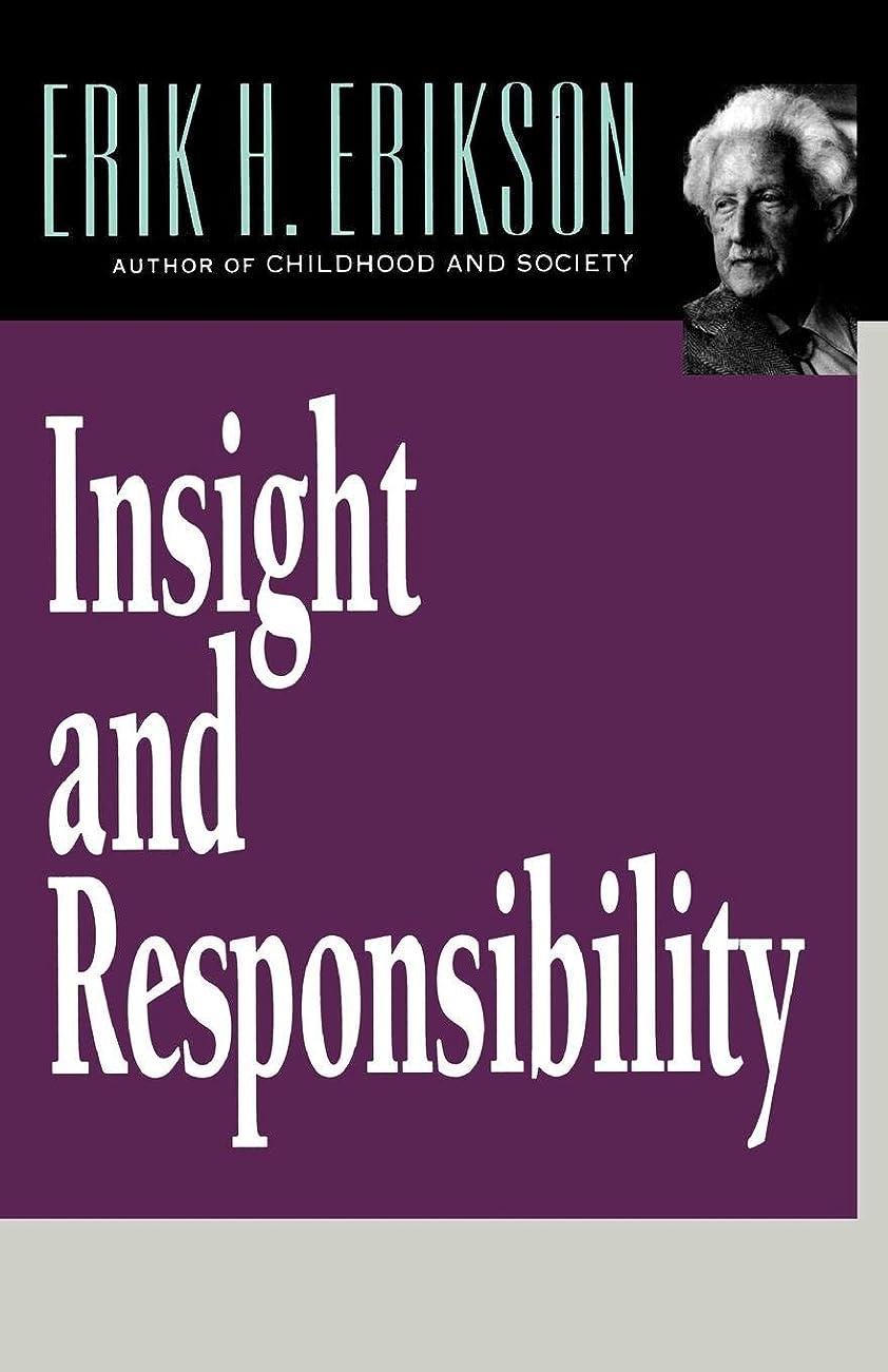 ペリスコープ費用押すInsight and Responsibility: Lectures on the Ethical Implications of Psychoanalytic Insight (Norton Paperback)