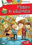 Mistero in biblioteca. Cinque amici alla ricerca di avventure