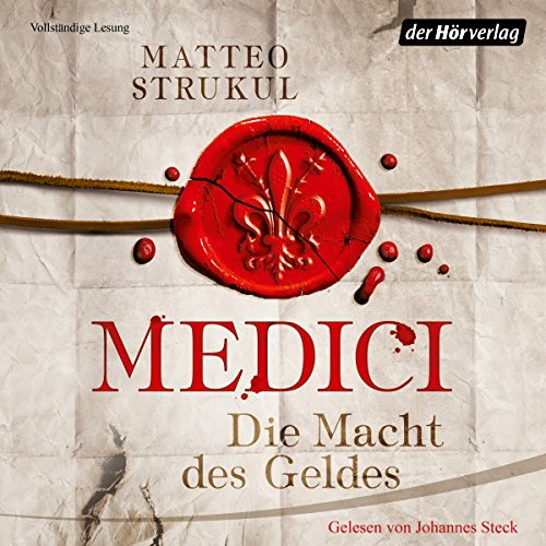 Die Macht des Geldes     Die Medici 1              By:                                                                                                                                 Matteo Strukul                               Narrated by:                                                                                                                                 Johannes Steck                      Length: 10 hrs and 53 mins     Not rated yet     Overall 0.0