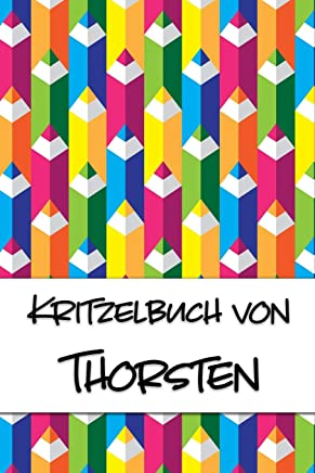 Kritzelbuch von Thorsten: Kritzel- und Malbuch mit leeren Seiten für deinen personalisierten Vornamen