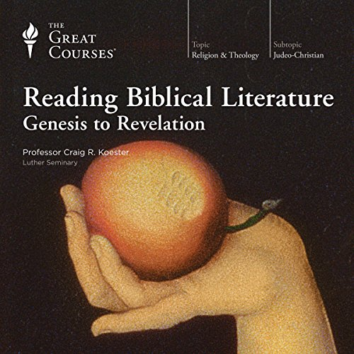 Reading Biblical Literature: Genesis to Revelation audiobook cover art