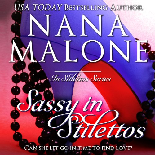Sassy in Stilettos audiobook cover art