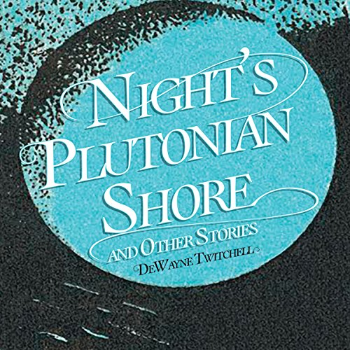 Night's Plutonian Shore audiobook cover art